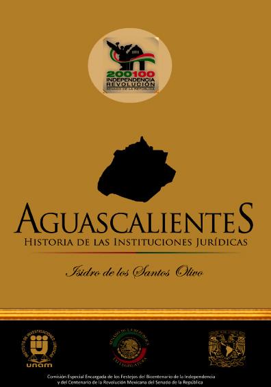 Aguascalientes. Historia de las instituciones jurídicas