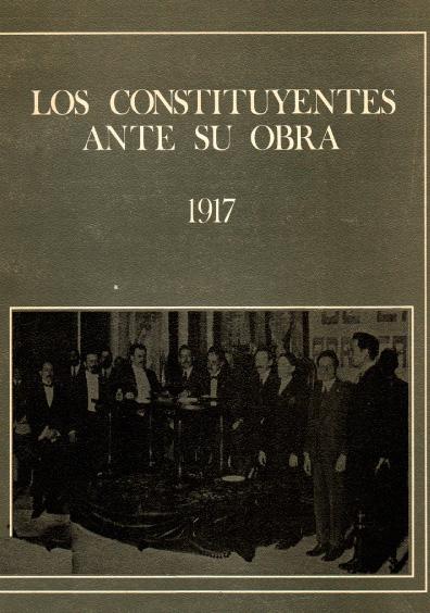Los constituyentes ante su obra, 1917