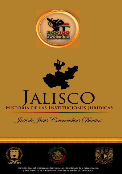 Jalisco. Historia de las instituciones jurídicas