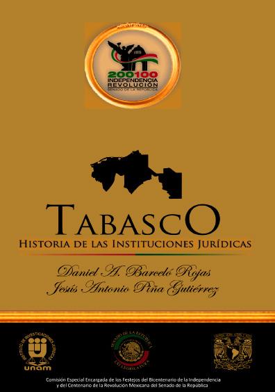 Tabasco. Historia de las instituciones jurídicas