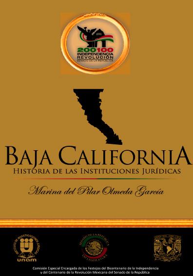 Baja California. Historia de las instituciones jurídicas