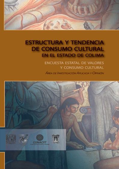 Estructura y tendencia de consumo cultural en el estado de Colima