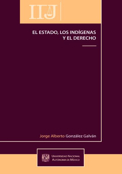 El Estado, los indígenas y el derecho
