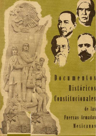 Documentos históricos constitucionales de las Fuerzas Armadas mexicanas, t. IV
