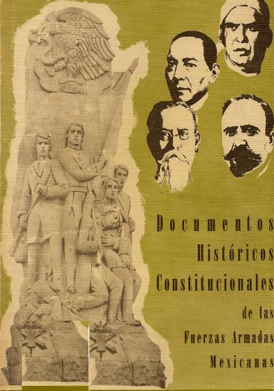 Documentos históricos constitucionales de las Fuerzas Armadas mexicanas, t. II