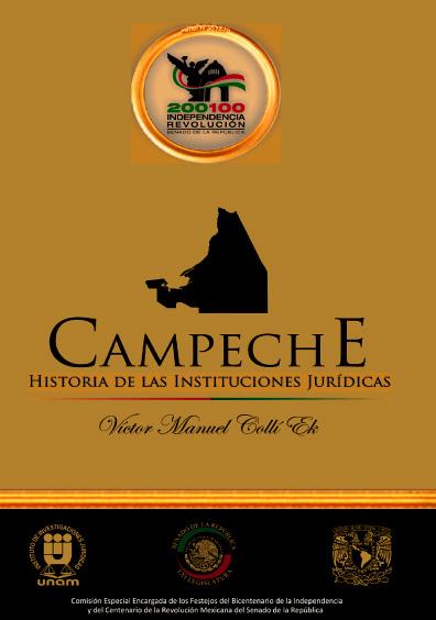 Campeche. Historia de las instituciones jurídicas