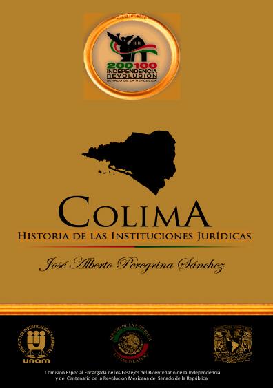 Colima. Historia de las instituciones jurídicas