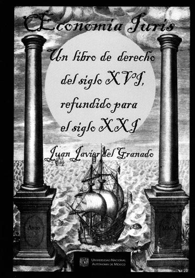 Oeconomia iuris. Un libro de derecho del siglo XVI, refundido para el siglo XXI