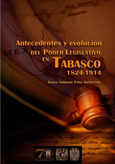 Antecedentes y evolución del Poder Legislativo en Tabasco, 1824-1914