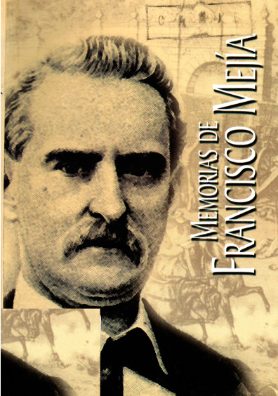 Memorias de Francisco Mejía
