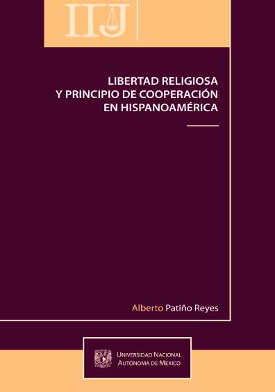 Libertad religiosa y principio de cooperación en Hispanoamérica