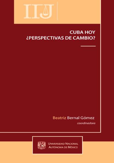 Cuba hoy ¿perspectivas de cambio?