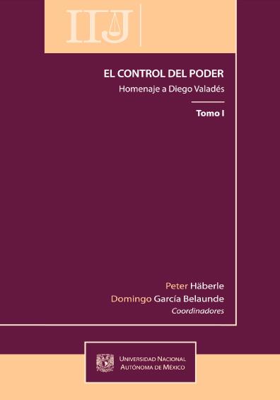 El control del poder. Homenaje a Diego Valadés, t. I