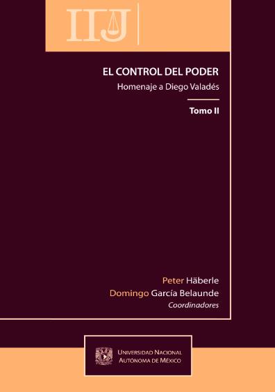 El control del poder. Homenaje a Diego Valadés, t. II