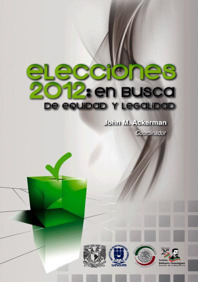 Elecciones 2012: en busca de equidad y legalidad