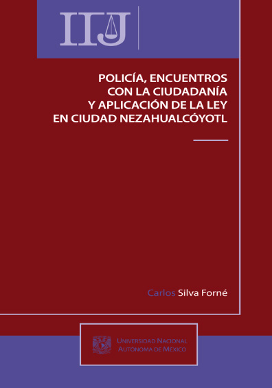 Policía, encuentros con la ciudadanía y aplicación de la ley en Ciudad Nezahualcóyotl