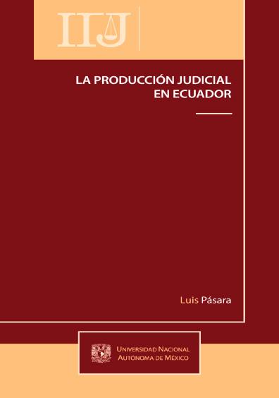 La producción judicial en Ecuador