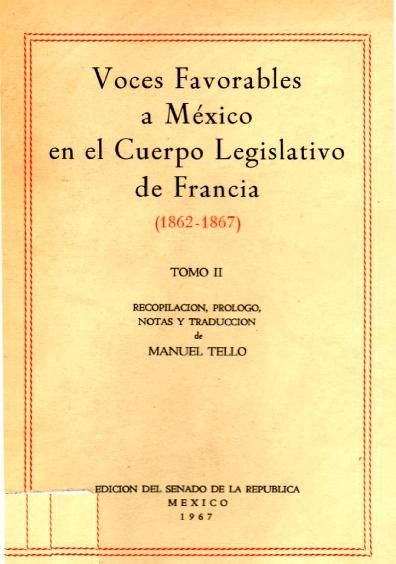 Voces favorables a México en el cuerpo legislativo de Francia (1862-1867), tomo II