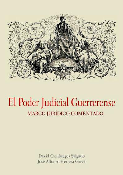 El Poder Judicial guerrerense. Marco jurídico comentado