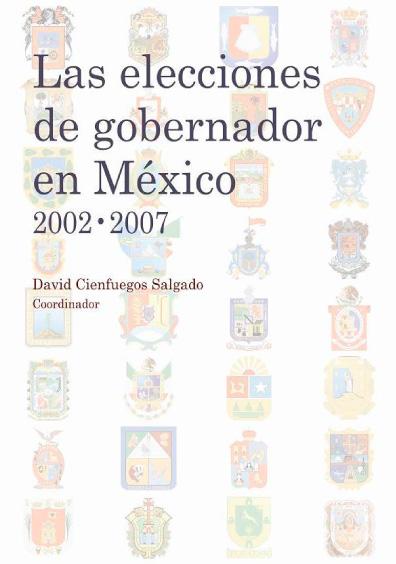 Las elecciones de gobernador en México, 2002-2007