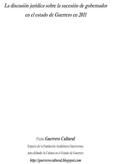 La discusión jurídica sobre la sucesión del gobernador en el estado de Guerrero en 2011