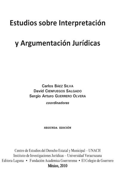 Estudios sobre interpretación y argumentación jurídicas
