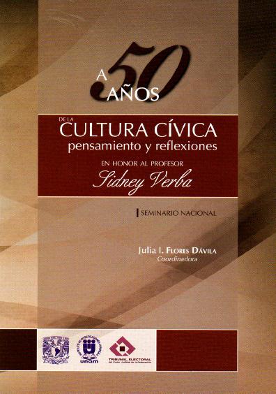 A 50 años de la cultura cívica: pensamientos y reflexiones en honor al profesor Sidney Verba