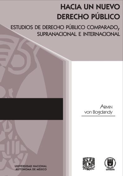 Hacia un nuevo derecho público. Estudios de Derecho Público Comparado, Supranacional e Internacional