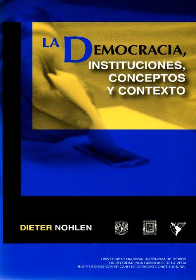 La democracia, instituciones, conceptos y contexto