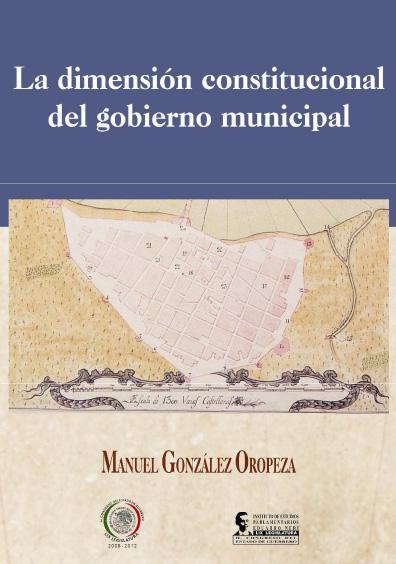La dimensión constitucional del gobierno municipal