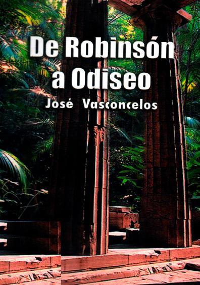 De Robinson a Odiseo. Pedagogía estructurativa (1935)