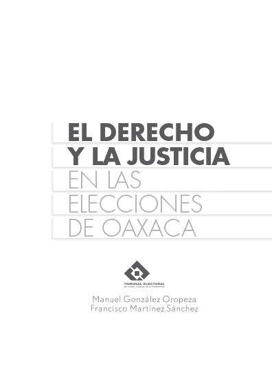 El derecho y la justicia en las elecciones de Oaxaca