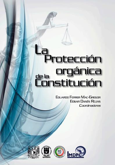 La protección orgánica de la Constitución