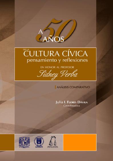 A 50 años de la cultura cívica: pensamientos y reflexiones en honor al profesor Sidney Verba. Análisis comparativo
