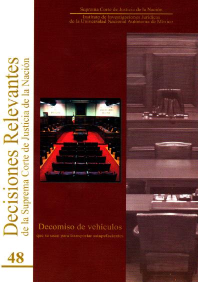 Decisiones relevantes de la Suprema Corte de Justicia de la Nación, núm. 48, Decomiso de vehículos que se usan para transportar estupefacientes