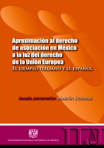 Aproximación al derecho de asociación en México a la luz del derecho de la Unión Europea