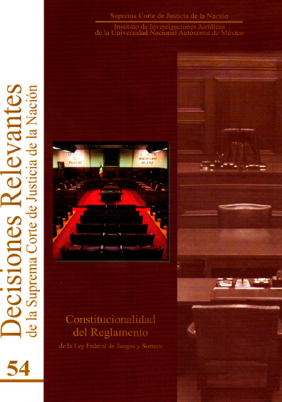Decisiones relevantes de la Suprema Corte de Justicia de la Nación, núm. 54, Constitucionalidad del Reglamento de la Ley Federal de Juegos y Sorteos