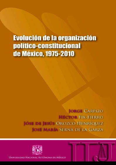 Evolución de la organización político-constitucional de México, 1975-2010