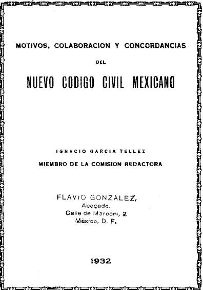 Motivos, colaboración y concordancias del nuevo Código Civil mexicano
