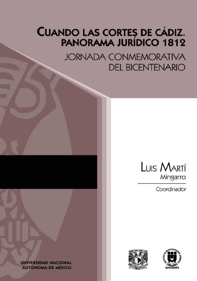 Cuando las Cortes de Cádiz. Panorama jurídico 1812. Jornada Conmemorativa del Bicentenario
