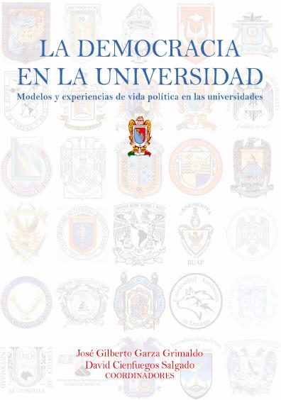 La democracia en la universidad. Modelos y experiencias de vida política en las universidades
