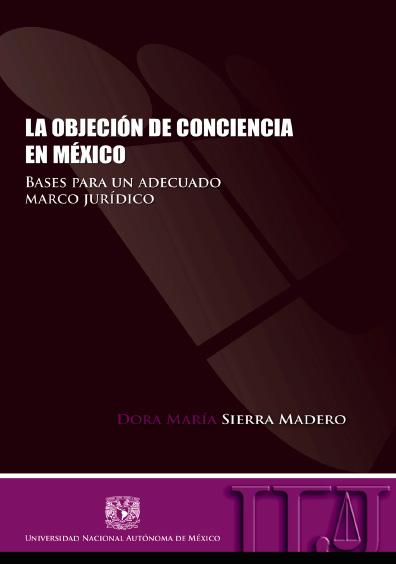 La objeción de conciencia en México. Bases para un adecuado marco jurídico