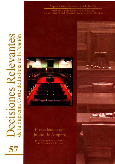 Decisiones relevantes de la Suprema Corte de Justicia de la Nación, núm. 57, Procedencia del juicio de amparo para impugnar una reforma a la Constitución federal