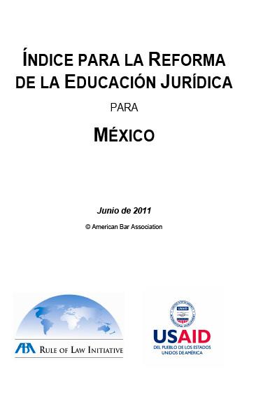 Índice para la reforma de la educación jurídica para México, junio de 2011