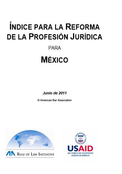 Índice para la reforma de la profesión jurídica para México, junio de 2011