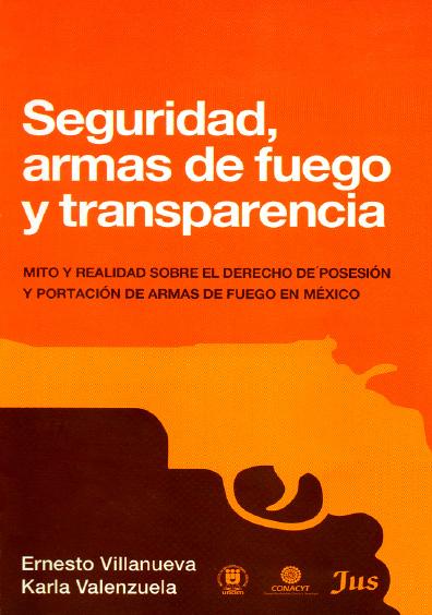 Seguridad, armas de fuego y transparencia