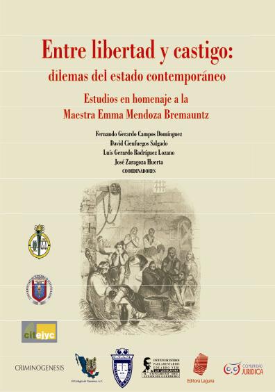 Entre libertad y castigo: dilemas del Estado contemporáneo