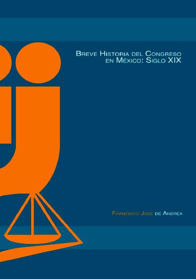 Breve historia del Congreso en México: siglo XIX