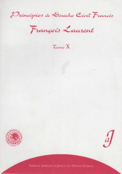Principios de derecho civil francés, t. X