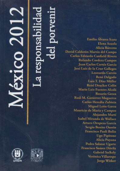 México 2012. La responsabilidad del porvenir
